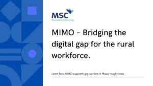 MIMO – Bridging the digital gap for the rural workforce.