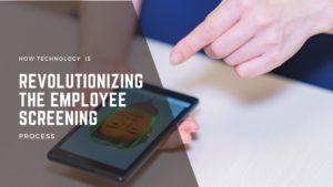 Revolutionizing the Employee Screening (1)